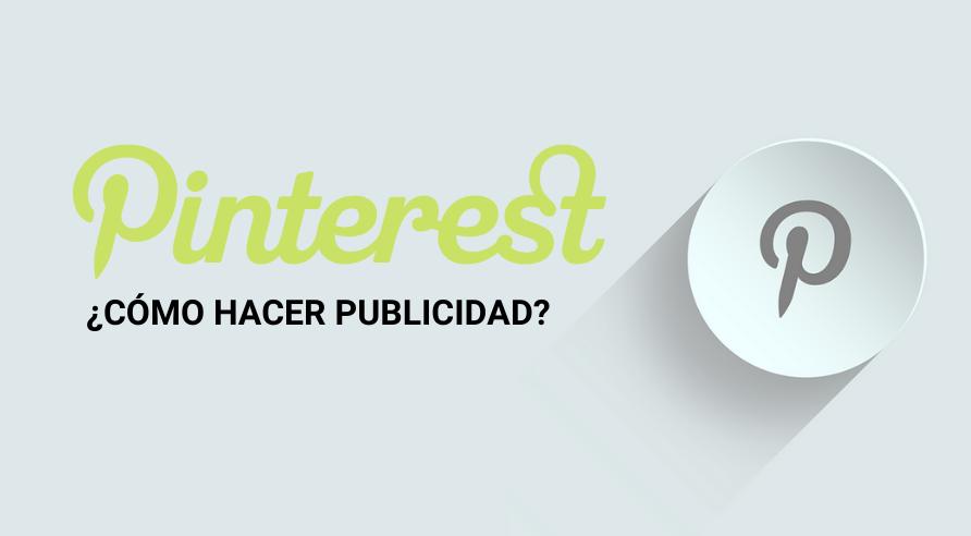 Publicidad en Pinterest: Cómo crear tus campañas