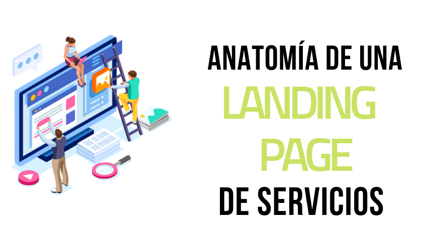 Anatomía de una Landing Page de Servicios Óptima